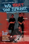 We Beat the Street: How a Friendship Pact Led to Success (Paperback)