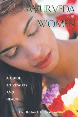 Ayurveda for Women: A Guide to Vitality and Health (Paperback)