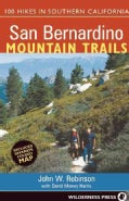 San Bernardino Mountain Trails: 100 Hikes in Southern California (Paperback)