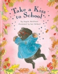 Take a Kiss to School (Hardcover)