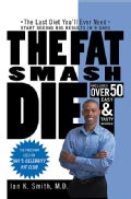 The Fat Smash Diet: The Last Diet You'll eve