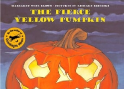 The Fierce Yellow Pumpkin (Paperback)