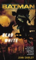 Batman: Dead White (Paperback)