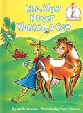 Mrs. Wow Never Wanted A Cow (Hardcover)
