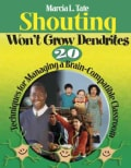 Shouting Won't Grow Dendrites: 20 Techniques for Managing a Brain-compatible Classroom (Paperback)