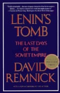 Lenin's Tomb: The Last Days of the Soviet Empire (Paperback)