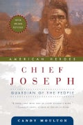 Chief Joseph: Guardian of the People (Paperback)