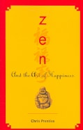 Zen And the Art of Happiness (Paperback)