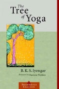 The Tree of Yoga: Yoga Vrksa (Paperback)