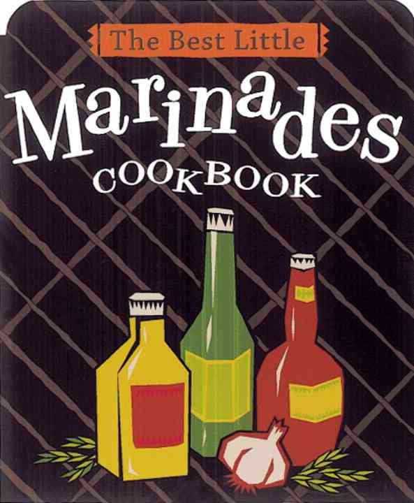 The Best Little Marinades Cookbook (Paperback)