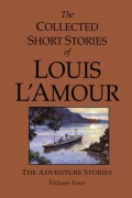 The Collected Short Stories of Louis L'Amour: The Adventure Stories (Hardcover)