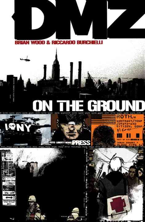 Dmz 1: On the Ground (Paperback)
