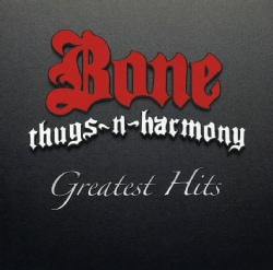 Bone Thugs N Harmony - Bone Thugs N Harmony: Greatest Hits