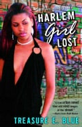 Harlem Girl Lost: A Novel (Paperback)