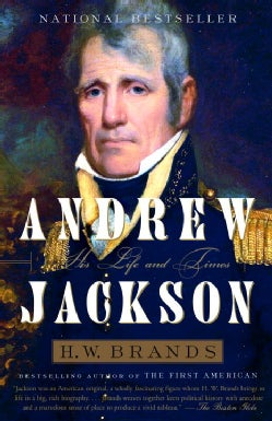 Andrew Jackson: His Life And Times (Paperback)