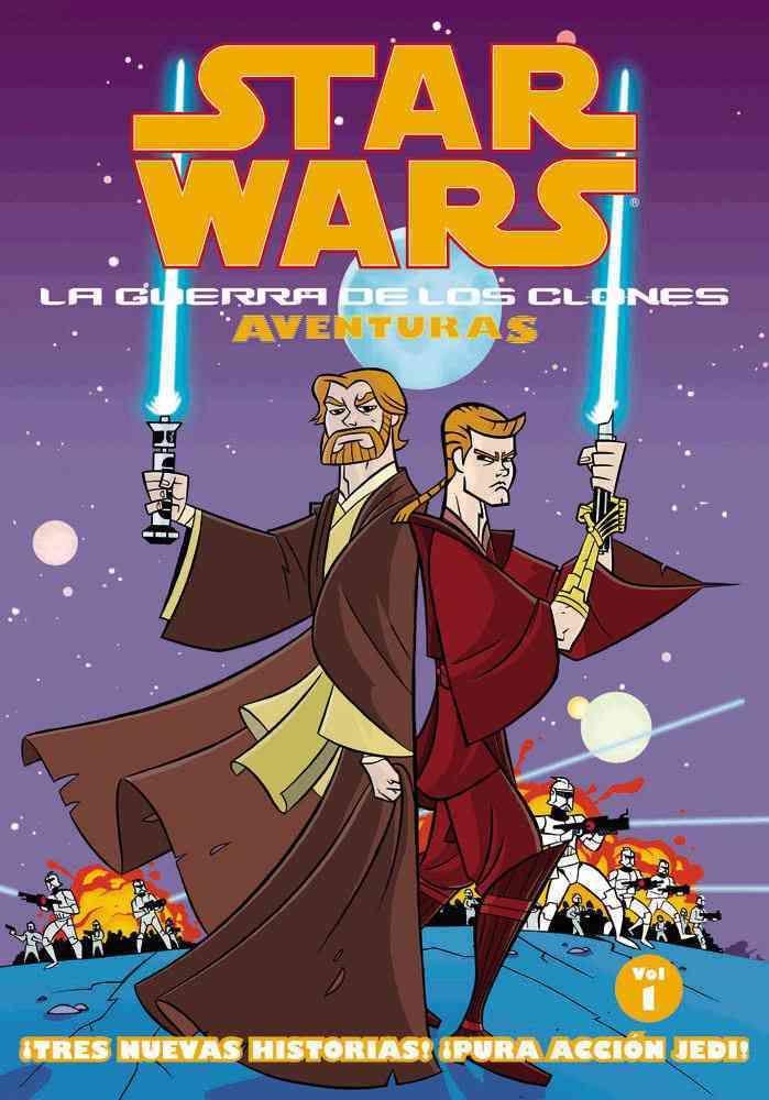 Star Wars: La Guerra De Los Clones Adventuras Volume 1 Star Wars/clone Wars Adventures Volume 1 (Paperback)