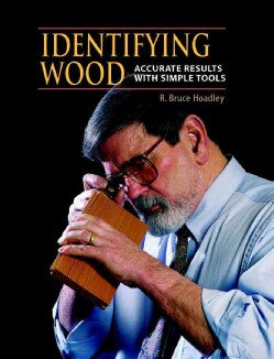 Identifying Wood: Accurate Results With Simple Tools (Hardcover)
