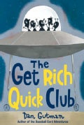 The Get Rich Quick Club (Paperback)
