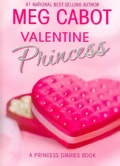 Valentine Princess: A Princess Diaries Book (Hardcover)