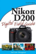 Nikon D200 Digital Field Guide (Paperback)