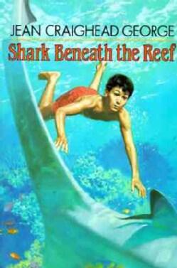 Shark Beneath the Reef (Paperback)