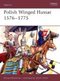 Polish Winged Hussar 1576-1775 (Paperback)