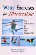 Water Exercises for Fibromyalgia: The Gentle Way to Relax And Reduce Pain (Paperback)