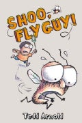 Shoo, Fly Guy! (Hardcover)