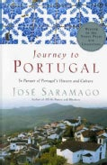 Journey to Portugal: In Pursuit of Portugal's History and Culture (Paperback)