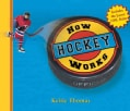 How Hockey Works (Hardcover)