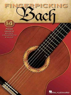 Fingerpicking Bach: 14 Pieces Arranged for Solo Guitar in Standard Notation & Tablature (Paperback)