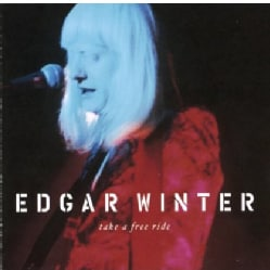 Edgar Winter - Take A Free Ride