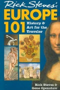 Rick Steves' Europe 101: History and Art for the Traveler (Paperback)