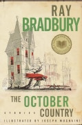 The October Country: By Ray Bradbury ; Illustrated by Joemugnaini ; All-New Introduction by the Author (Paperback)