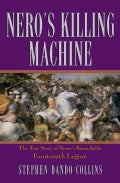 Nero's Killing Machine: The True Story of Rome's Remarkable Fourteenth Legion (Paperback)