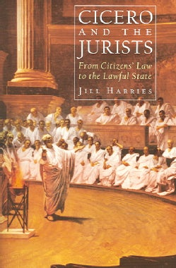 Cicero And the Jurists (Hardcover)