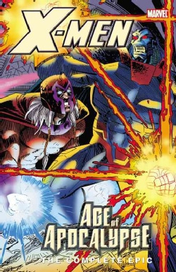 X-men: Complete Age of Apocalypse Epic Book 4 (Paperback)