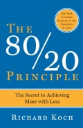 The 80/20 Principle: The Secret to Success by Achieving More With Less (Paperback)