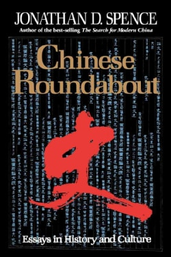 Chinese Roundabout: Essays in History and Culture (Paperback)