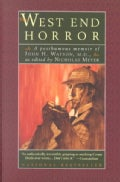 The West End Horror: A Posthumous Memoir of John H. Watson, M.D. (Paperback)