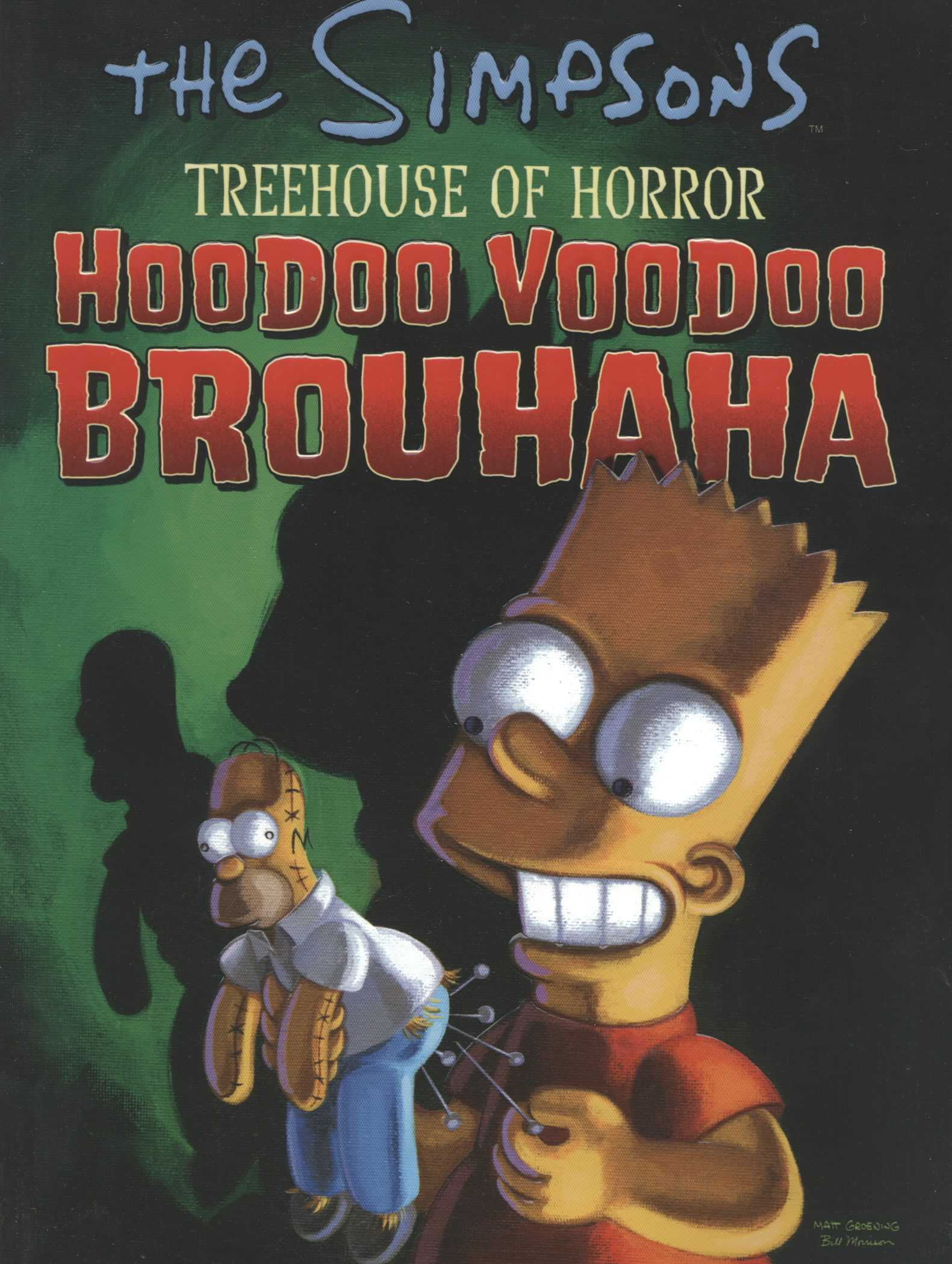 Simpsons Treehouse of Horror: Hoodoo Voodoo Brouhaha (Paperback)