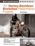 101 Harley-Davidson Evolution Performance Projects (Paperback)