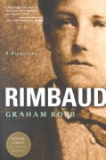 Rimbaud: A Biography (Paperback)