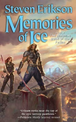 Memories of Ice: Book Three of the Malazan Book of the Fallen (Paperback)