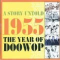 Various - A Story Untold 1955 the Year of Doowop