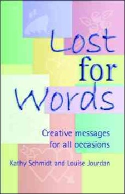Lost for Words: Creative Messages for All Occasions (Paperback)