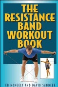 The Resistance Band Workout Book (Paperback)