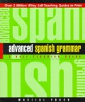 Advanced Spanish Grammar: A Self-Teaching Guide (Paperback)