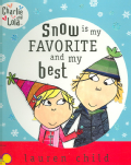 Snow Is My Favorite And My Best (Hardcover)