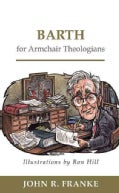 Barth for Armchair Theologians (Paperback)